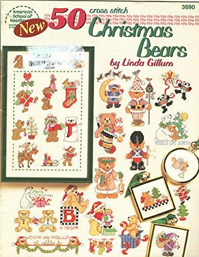 Cross Stitch 50 Christmas Bears (American School of Needlework ()