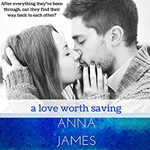 A Love Worth Saving Audiobook