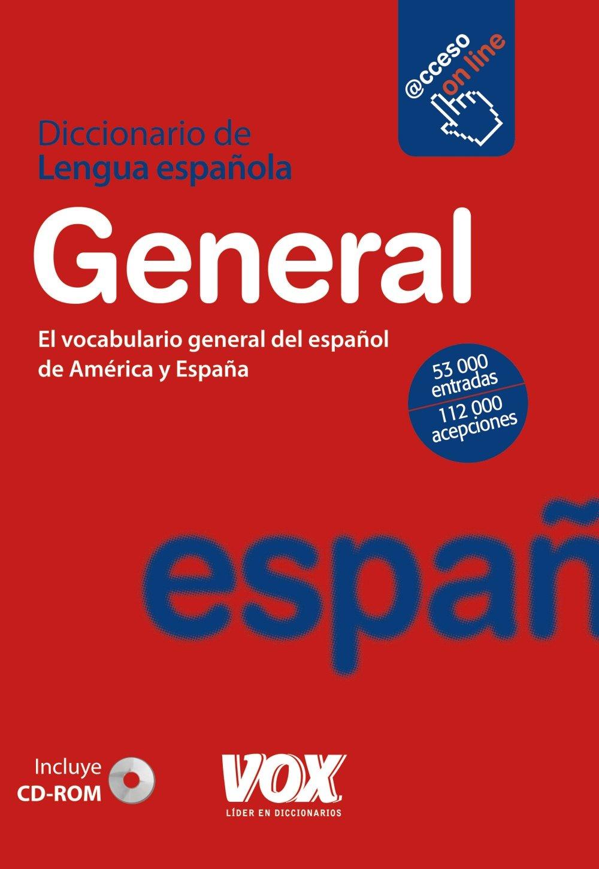 Diccionario general de la lengua española (Vox - Lengua Española - Diccionarios Generales)