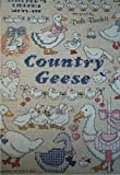 Country Geese Cross Stitch Graphs by Dale Burdette