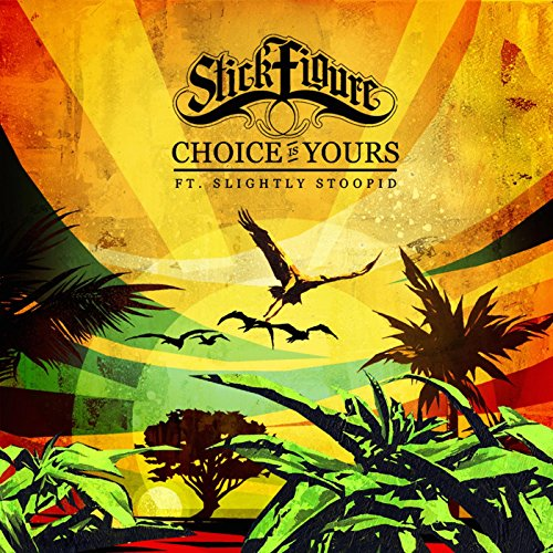 Choice is Yours (feat. Slightl...