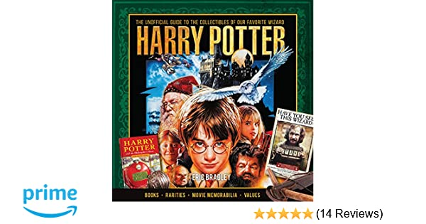 Harry Potter The Unofficial Guide To The Collectibles Of Our