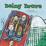 Being Brave, Jill Lynn Donahue, 1404837809