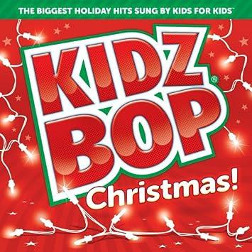 Kidz Bop Christmas 2020 3 Hours Kidz Bop Kids   KIDZ BOP Christmas!   Amazon.Music