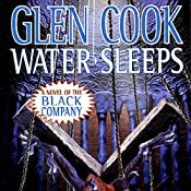 Water Sleeps: Chronicles of the Black Company, Book 9 | Glen Cook