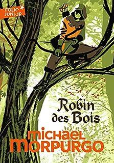 Robin des bois, Morpurgo, Michael