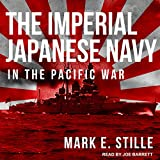 #2: The Imperial Japanese Navy in the Pacific War