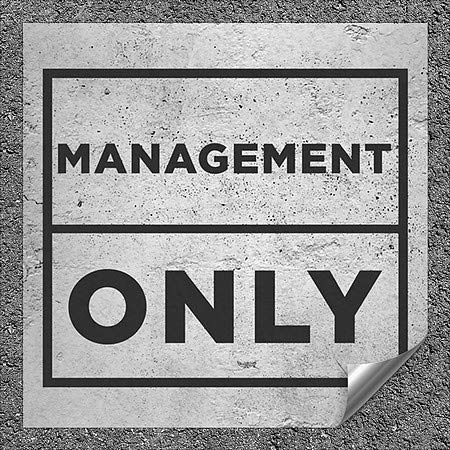 CGSignLab |''Management Only -Basic Gray'' Heavy-Duty Industrial Self-Adhesive Aluminum Wall Decal (5-Pack) | 12''x12''