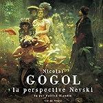 La perspective Nevski | Nicolas Gogol