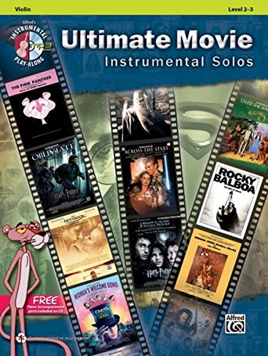 Ultimate Movie Instrumental Solos for Strings: Violin, Book & CD (Ultimate Pop Instrumental Solos Series) ()