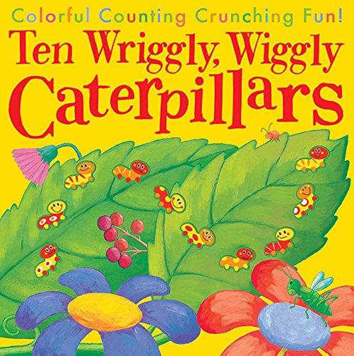 Read Online Ten Wriggly Wiggly Caterpillars pdf epub