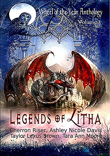 Legends of Litha: Wheel of the Year Anthology Volume 3