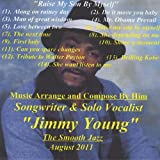 Raise My Son By Myself by Jimmy Young