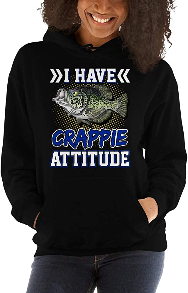I Have A Crappie Attitude Crappie Fishing Unisex Hoodie