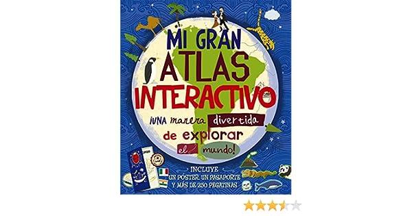 Mi gran atlas interactivo Castellano - A PARTIR DE 8 AÑOS - LIBROS ...