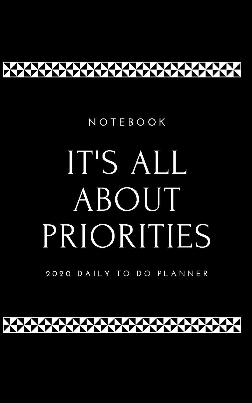 Buy 2020 Daily To Do Planner No One Is Busy In This World It S All About Priorities Book Online At Low Prices In India 2020 Daily To Do Planner No One