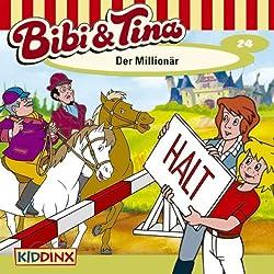 Der Millionär (Bibi und Tina 24)