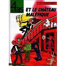 4 AS ET LE CHÂTEAU MALÉFIQUE (LES)