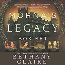 Morna's Legacy Set #1: Scottish Time Travel Romances Audiobook by Bethany Claire Narrated by Lily Collingwood