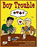img - for Boy Trouble: Gay Boy Comics with a New Attitude (#5) book / textbook / text book