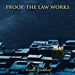 Proof, the Law Works: Neville Goddard Lectures | Neville Goddard