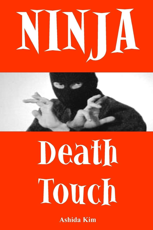 Ninja Death Touch: Amazon.es: Ashida Kim: Libros en idiomas ...