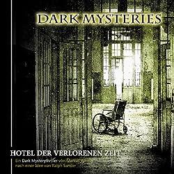 Hotel der verlorenen Zeit (Dark Mysteries 3)