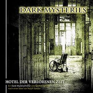 Hotel der verlorenen Zeit (Dark Mysteries 3) Hörspiel