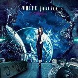 WHITE justice Artist Side(DVD付)