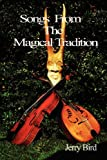 Songs from the Magical Tradition, Jerry Bird, 0956619703