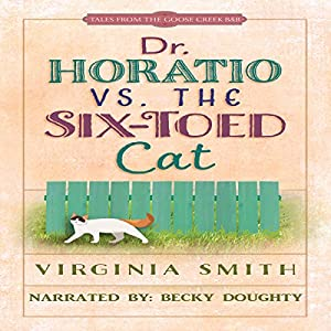 Dr. Horatio vs. the Six-Toed Cat Audiobook