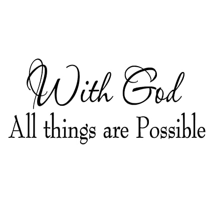 With God All Things Are Possible Faith Wall Decals Religious Quotes Family  Scripture Home Decor Christian