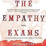 The Empathy Exams: Essays | Leslie Jamison