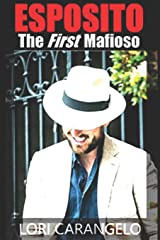 ESPOSITO: The First Mafioso Paperback