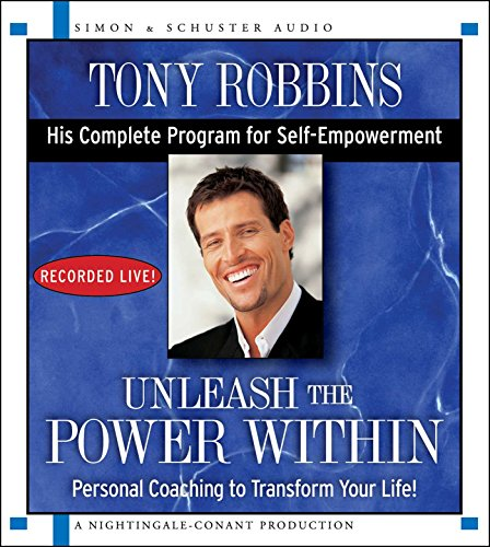Unleash the Power Within: Personal Coaching from Anthony Robbins That Will Transform Your Life! by Simon & Schuster Audio/Nightingale-Conant
