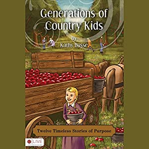 Generations of Country Kids Audiobook