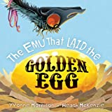 The Emu That Laid the Golden Egg, Yvonne Morrison, 1921894008