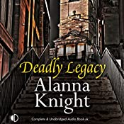 Deadly Legacy: Rose McQuinn, Book 7 | Alanna Knight