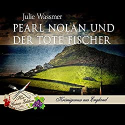 Pearl Nolan und der tote Fischer (Pearl Nolan 1)
