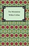 The Moonstone [with Biographical Introduction]