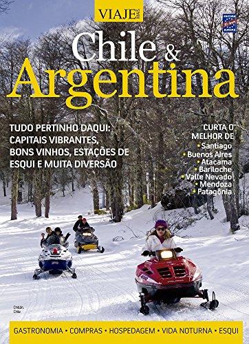 Chile & Argentina - Coleção Especial Viaje Mais