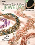 Crochet Wire & Bead Jewelry  (Leisure Arts #3962)