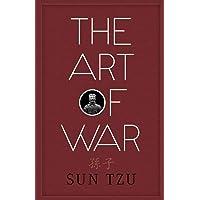 The Art of War: by Sun Tzu