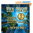 The Token: Random Acts Of Kindness Save The World