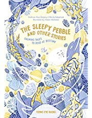 The Sleepy Pebble and Other Bedtime Stories: Calming Tales to Read at Bedtime