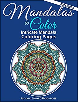 3 mandalas to color intricate mandala coloring pages advanced designs mandala coloring books volume 3 large print - Intricate Mandalas Coloring Pages