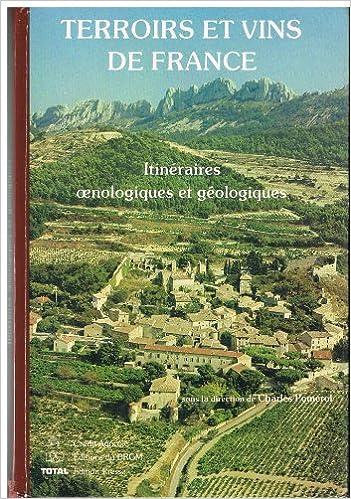 Terroirs et vins de France : Itinéraires oenologiques et géologiques pdf epub