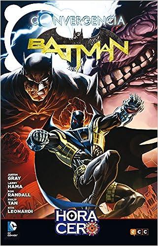 Batman converge en Hora Cero: Amazon.es: Gray, Justin, Hama ...