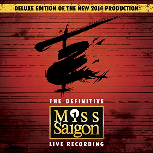 Miss Saigon: The Definitive Li...