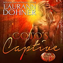 Coto's Captive Audiobook by Laurann Dohner Narrated by Simone Lewis